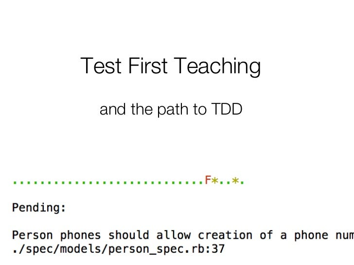 Test First Teaching and the path to TDD