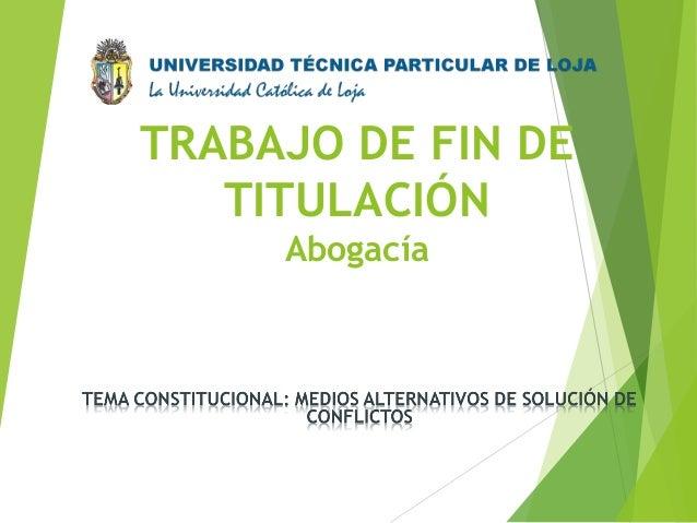 TRABAJO DE FIN DE TITULACIÓN Abogacía