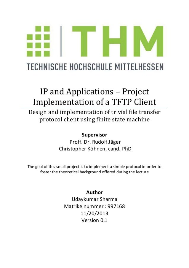 IP and Applications – Project Implementation of a TFTP Client Design and implementation of trivial file transfer protocol ...