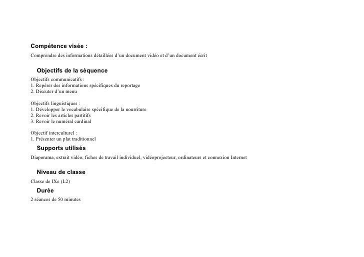 Compétence visée :Comprendre des informations détaillées d'un document vidéo et d'un document écrit   Objectifs de la séqu...