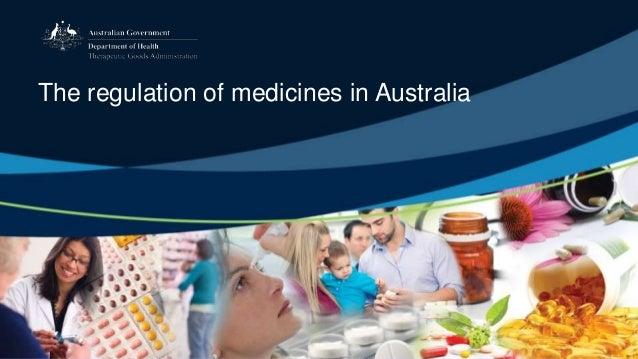 The regulation of medicines in Australia