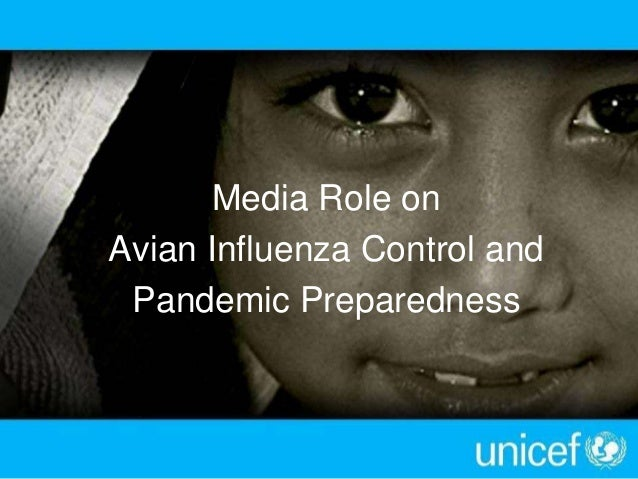 Media Role on Avian Influenza Control and Pandemic Preparedness