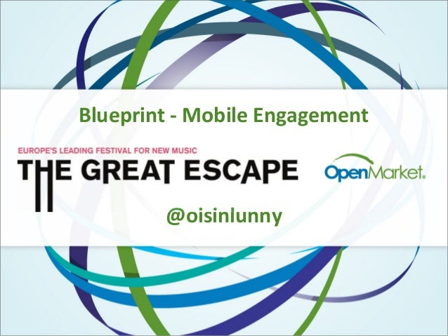 "Blueprint Creative Tech Conference @ The Great Escape ""Mobile Engagement"""