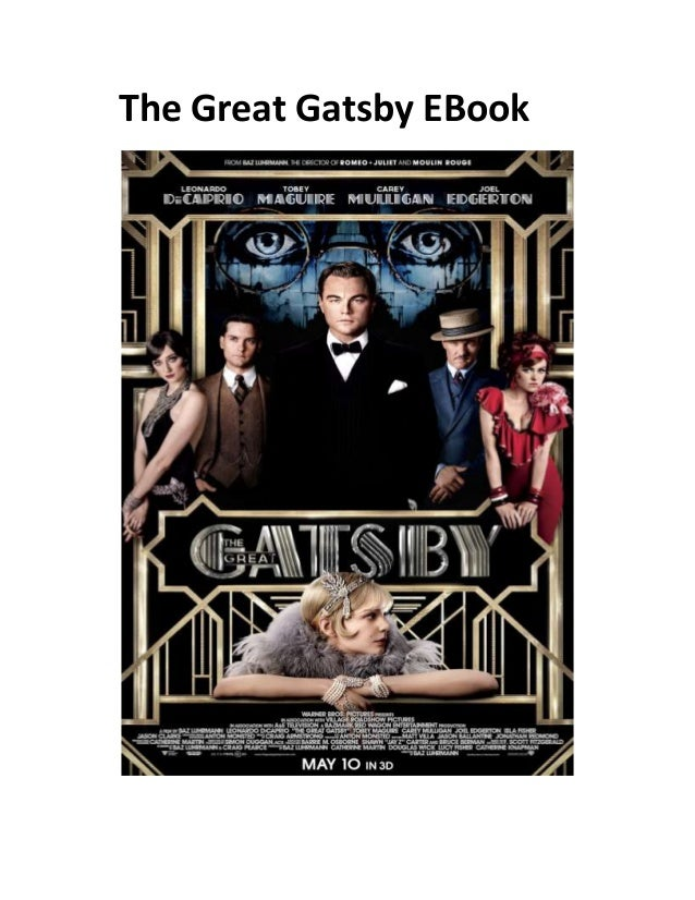 the great gatsby sparknotes The great gatsbyf scott fitzgerald contributors: brian phillips, boomie aglietti, john crowthernote: this sparknote uses the 1995 scribner paperback.