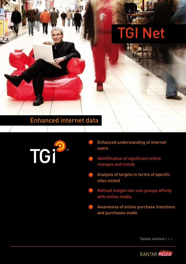 TGI Net     Enhanced internet data                        Enhanced understanding of internet                      users   ...