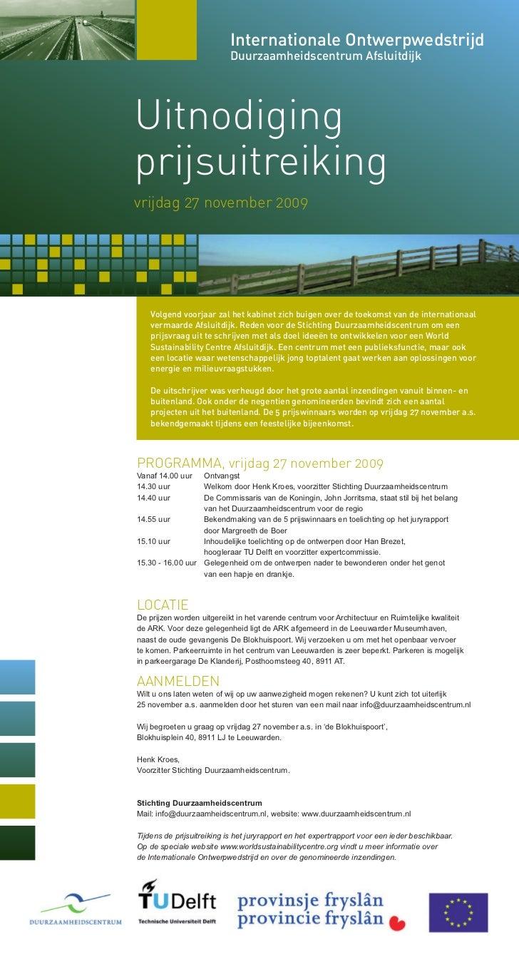 Internationale Ontwerpwedstrijd                           Duurzaamheidscentrum AfsluitdijkUitnodigingprijsuitreikingvrijda...