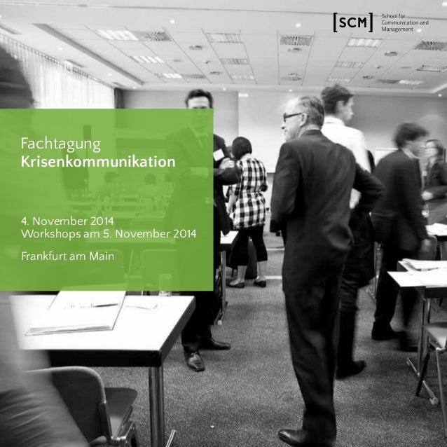 Fachtagung  Krisenkommunikation  4. November 2014  Workshops am 5. November 2014  Frankfurt am Main