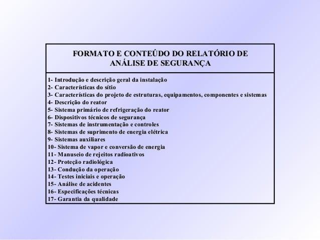 FORMATO E CONTEÚDO DO RELATÓRIO DEFORMATO E CONTEÚDO DO RELATÓRIO DE ANÁLISE DE SEGURANÇAANÁLISE DE SEGURANÇA 1- Introduçã...