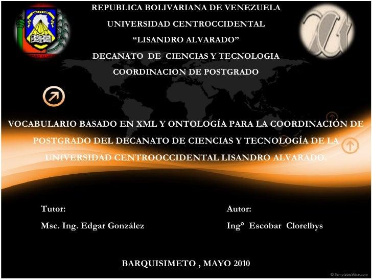 """REPUBLICA BOLIVARIANA DE VENEZUELA UNIVERSIDAD CENTROCCIDENTAL """" LISANDRO ALVARADO"""" DECANATO  DE  CIENCIAS Y TECNOLOGIA CO..."""