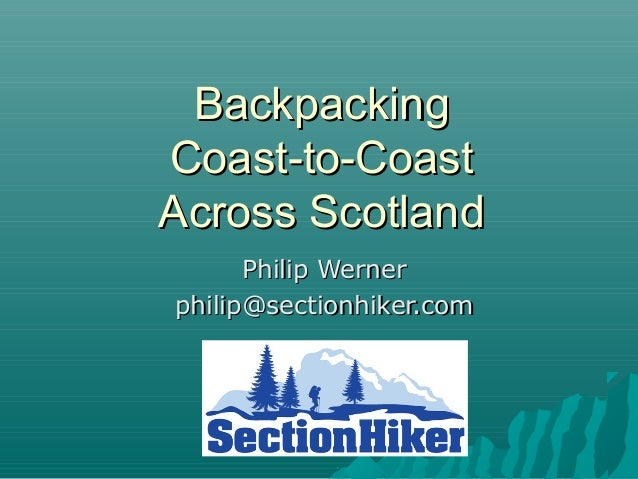 Hiking and Backpacking in Scotland: What to Expect and Skills Needed