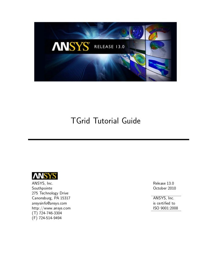 TGrid Tutorial GuideANSYS, Inc.                                   Release 13.0Southpointe                                 ...