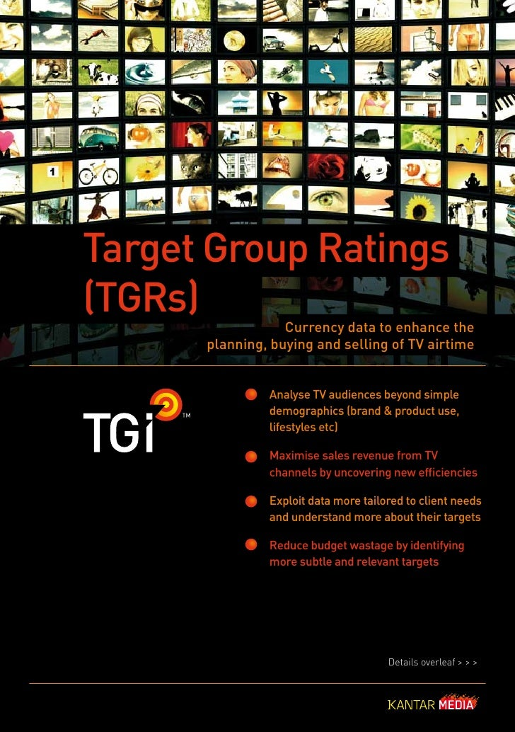 Target Group Ratings (TGRs)            Currency data to enhance the       planning, buying and selling of TV airtime      ...