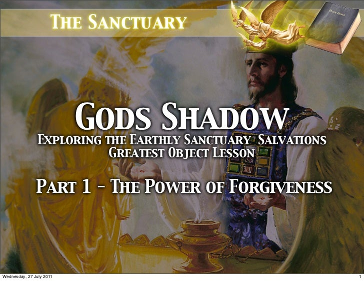 The Sanctuary                          Gods Shadow                Exploring the Earthly Sanctuary Salvations              ...