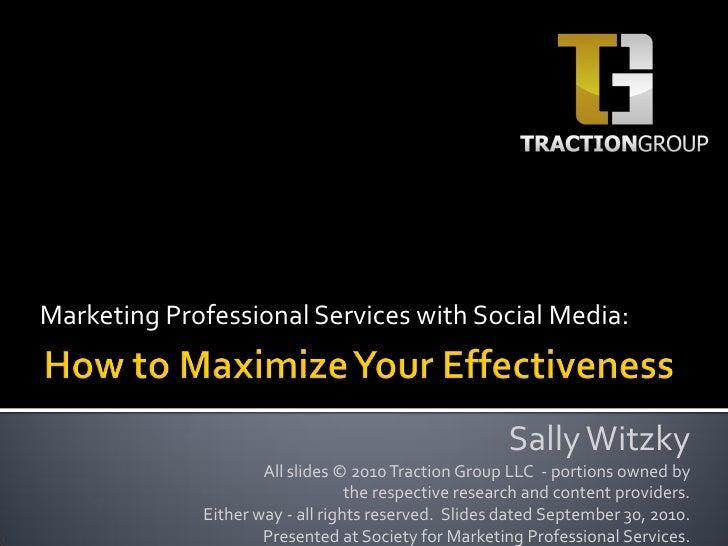 Social Media: Maximizing Time and Effectiveness