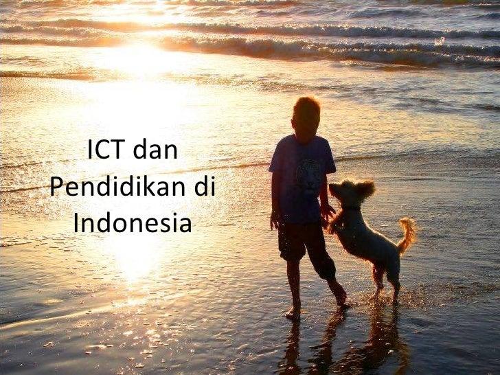 ICT dan Pendidikan di Indonesia