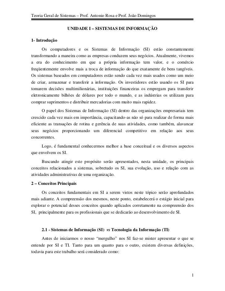 Teoria Geral de Sistemas – Prof. Antonio Rosa e Prof. João Domingos                   UNIDADE I – SISTEMAS DE INFORMAÇÃO1-...