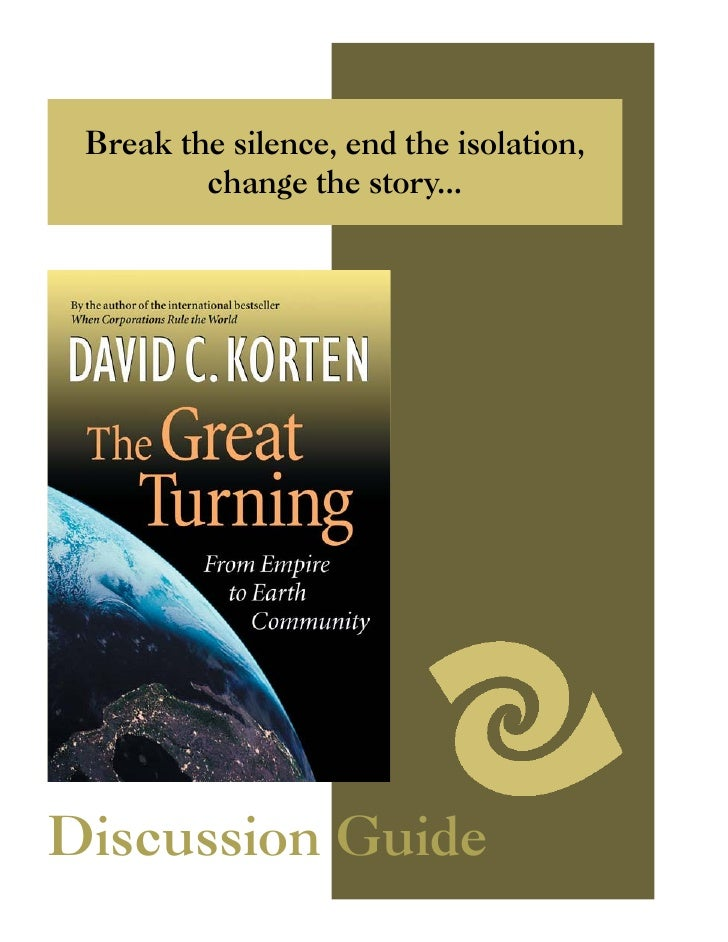 Break the silence, end the isolation,          change the story...     Discussion Guide