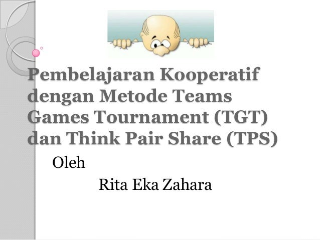 Team Games Turnament dan Think Pair Share