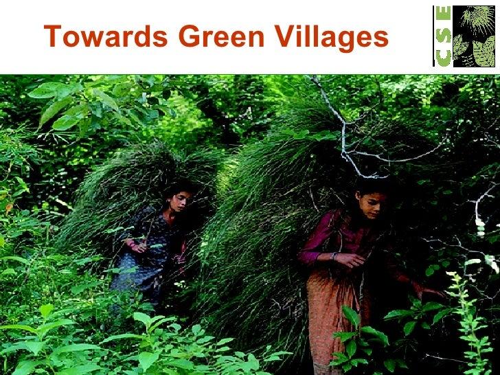 Towards Green Villages