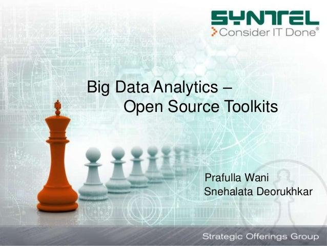 Big Data Analytics-Open Source Toolkits