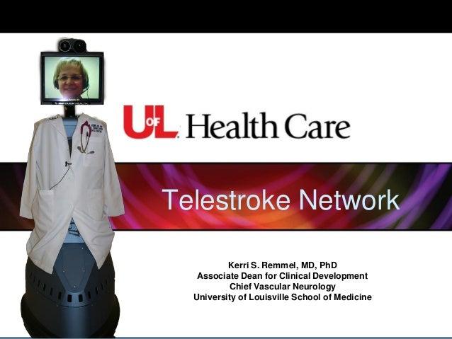 U of L Health Care Telestroke Network