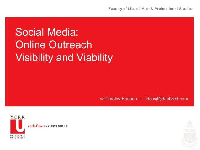 Social Media: Online outreach visibility and viability