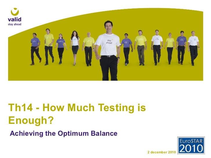 Th14   Balanced Testing   Presentation