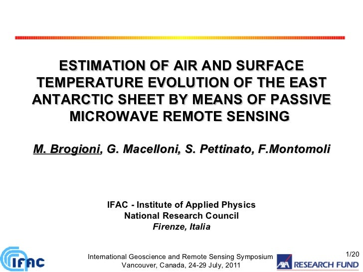 ESTIMATION OF AIR AND SURFACE TEMPERATURE EVOLUTION OF THE EAST ANTARCTIC SHEET BY MEANS OF PASSIVE MICROWAVE REMOTE SENSI...