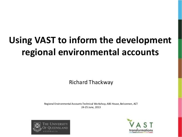 Using VAST to inform the development regional environmental accounts