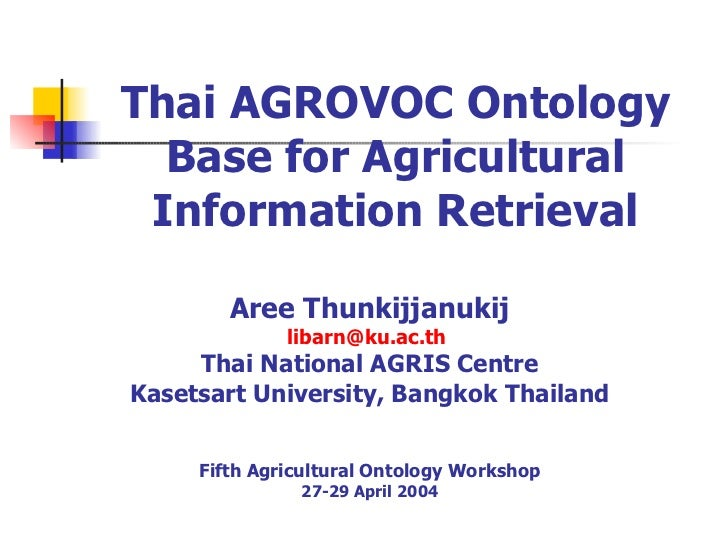 Thai AGROVOC ontology base for agricultural information retrieval