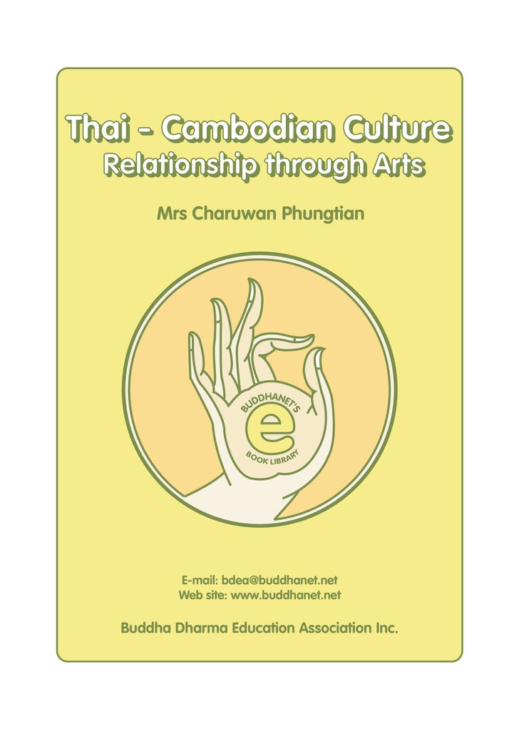 Thai - Cambodian Culture   Relationship through Arts         Mrs Charuwan Phungtian                           e           ...