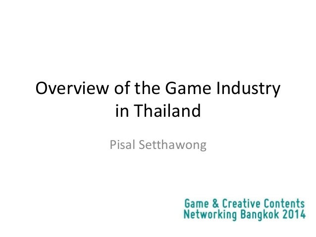 Thai Game Industry Overview