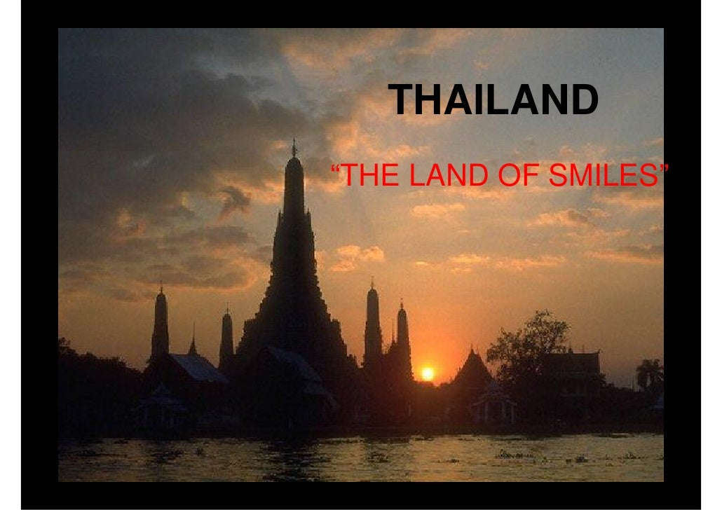"""THAILAND """"THE LAND OF SMILES"""""""
