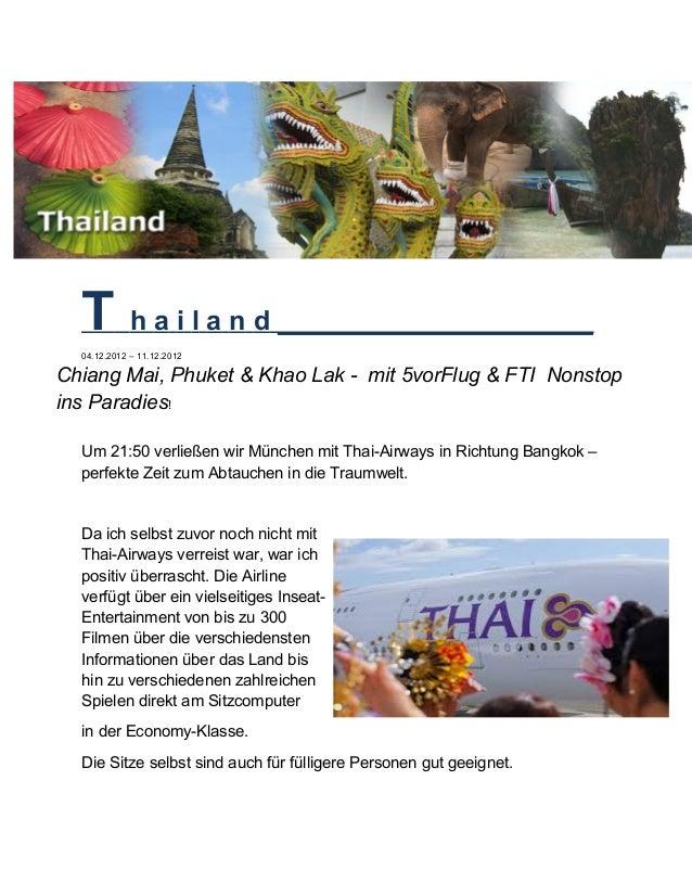 T h a i l a n d _____________________ 04.12.2012 – 11.12.2012 Chiang Mai, Phuket & Khao Lak - mit 5vorFlug & FTI Nonstop i...