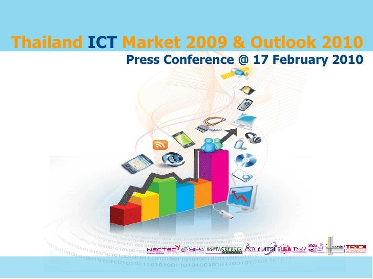 Thailand ICT Market 2009 & Outlook 2010             Press Conference @ 17 February 2010
