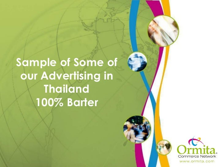 Sample of Some of our Advertising in Thailand 100% Barter