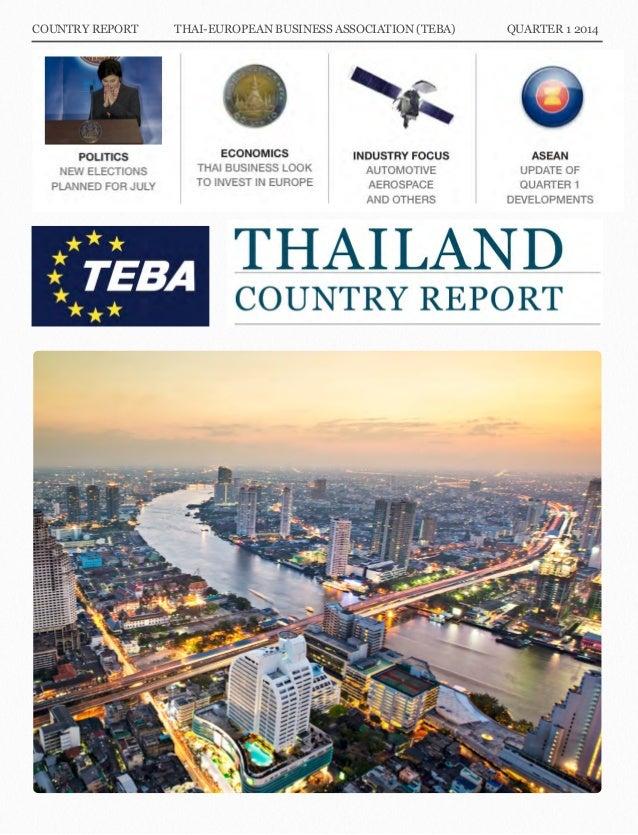 COUNTRY REPORT THAI-EUROPEAN BUSINESS ASSOCIATION (TEBA) QUARTER 1 2014