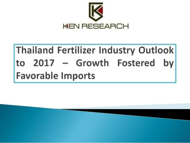'Thailand Fertilizer Industry Outlook to 2017 – Growth Fostered by Favorable Imports' presents a comprehensive analysis of...