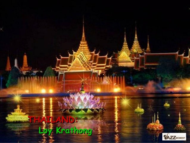 THAILAND: Loy Krathong** - Festival of Lights with beautiful thai jazz music