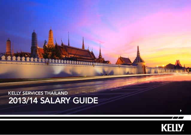 Kelly Services Thailand  2013/14 Salary Guide