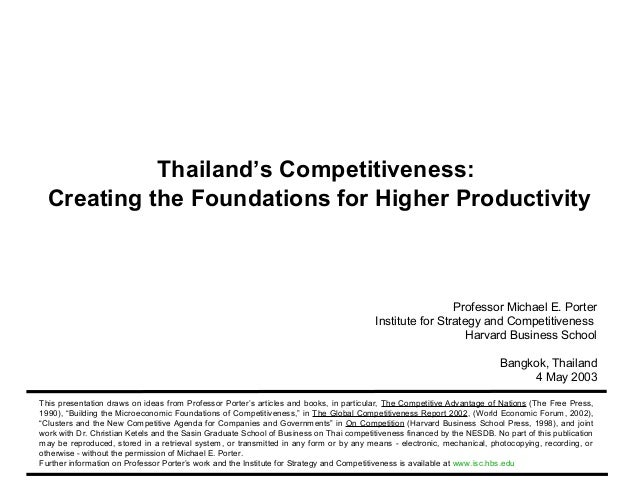 Thailand's Competitiveness:              Creating the Foundations for Higher Productivity                                 ...
