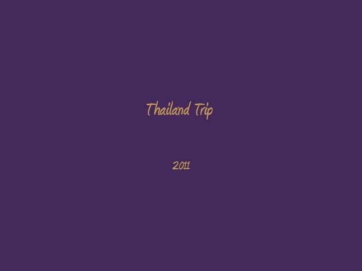 Thailand Trip<br />2011<br />