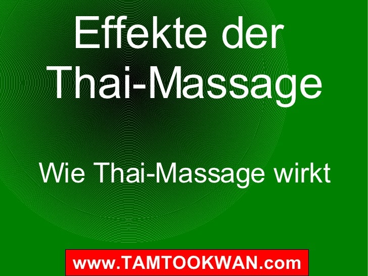 Effekte der  Thai-Massage Wie Thai-Massage wirkt