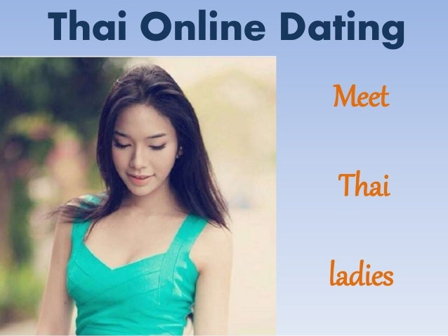 Online dating thai katastrofer
