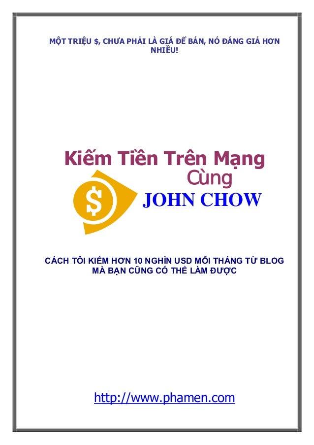 Thai robbin make-money-online-kiếm tiền trên mạng cùng john chow