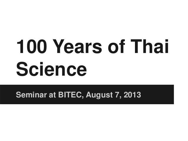 100 Years of Thai Science Seminar at BITEC, August 7, 2013