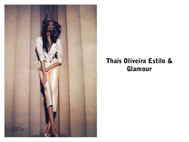 Thais Oliveira Estilo & Glamour