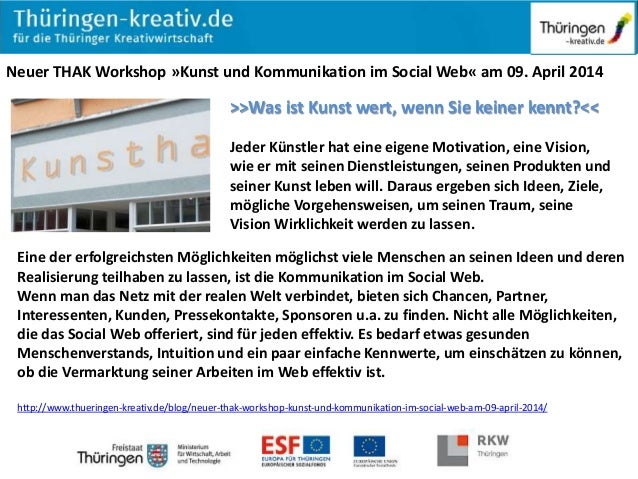 Neuer THAK Workshop »Kunst und Kommunikation im Social Web« am 09. April 2014 >>Was ist Kunst wert, wenn Sie keiner kennt?...