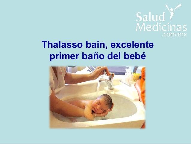 Baño Del Recien Nacido Normal:Thalasso Bain, nueva tecnica para el baño del recién nacido