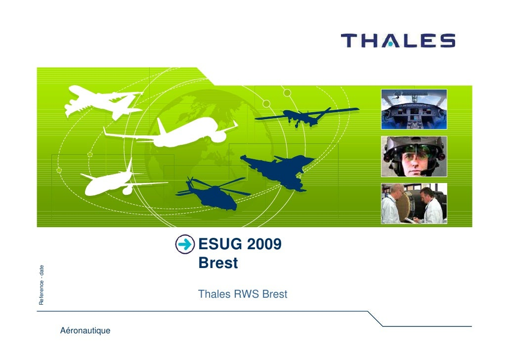 ESUG 2009                                   Brest Reference - date                                       Thales RWS Brest ...